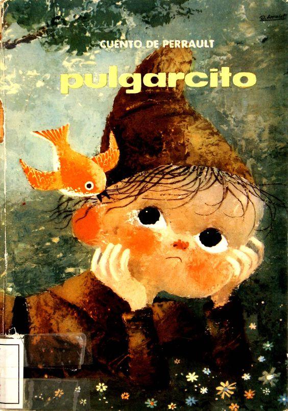 Pulgarcito/ un cuento de Perrault; ilustraciones de Arnalot (1959)