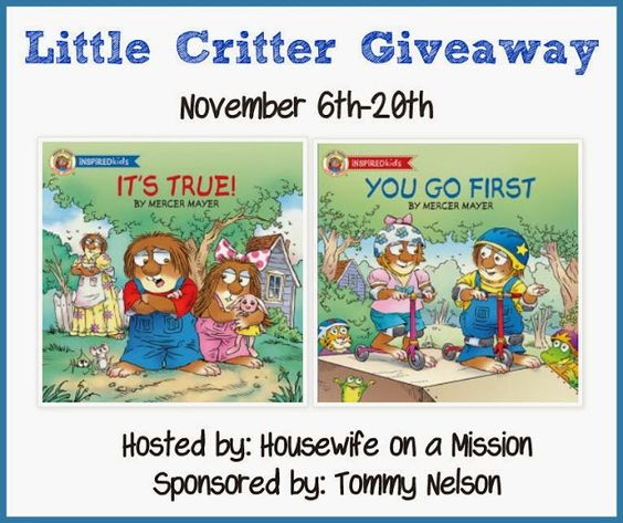 http://www.housewifeonamission.com/2013/11/little-critter-you-go-first-its-true.html