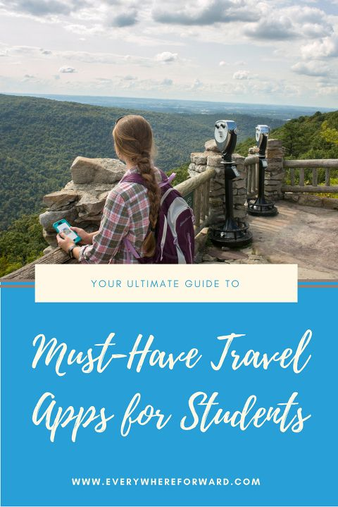 Your Guide To Must Have Travel Apps For Students And Study Abroad