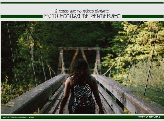 12 cosas que no debes olvidar en tu mochila de senderismo http://www.eljardindevenus.com/estilo-de-vida/12-cosas-no-debes-olvidar-mochila-senderismo/