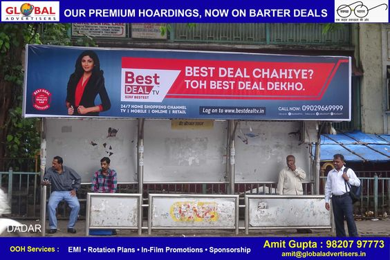 Display your #campaign on our self owned premium sites with amazing Barter #deals .  Location : Dadar Medium : Bus Shelter  #advertising #OOH #promotion #marketing #hoardings #brand  #advertisers #mumbai