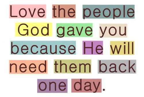 <3 the people God gave you
