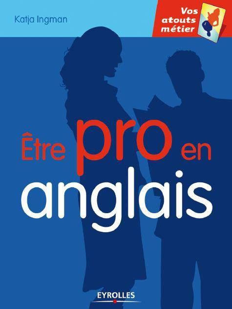 Telecharger Etre Pro En Anglais Pdf Gratuit Apprendre L Anglais Cours Anglais Gratuit Cours Anglais