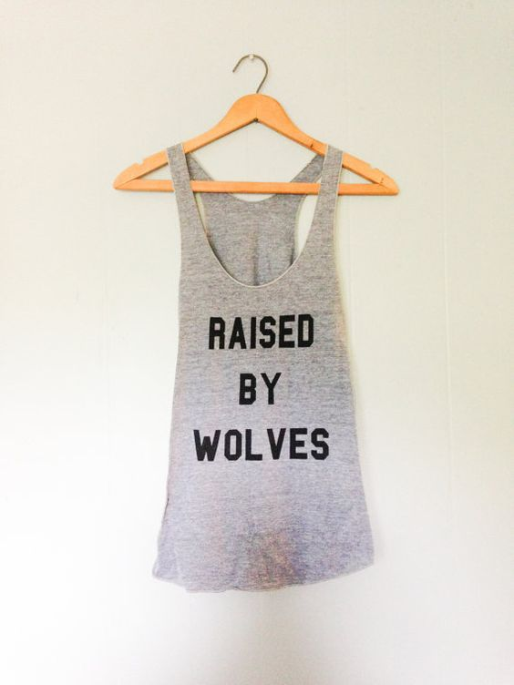 Raised By Wolves Racerback Tank S M L By Holdfastprintworks Avec