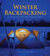 Winter Backpacking: Your Guide to Safe and Warm Winter Camping and Day Trips - Your Guide to Safe and Warm Winter Camping and Day Trips #Camping #Outdoors #Backpacks #Camp Kitchen #Sleeping Bags #Tents #Poles #Stretchers #Folding Knives #Multitools #Torch #Headlamps #Luggage #Water bottles #Gas #Gas Stove #Gas Light #Gas Fridge #Navigation #GPS Units #First Aid Kits #Boats #Kayaks #Canoes #Water Treatment #Sunscreen #Insect Repellant #Maps