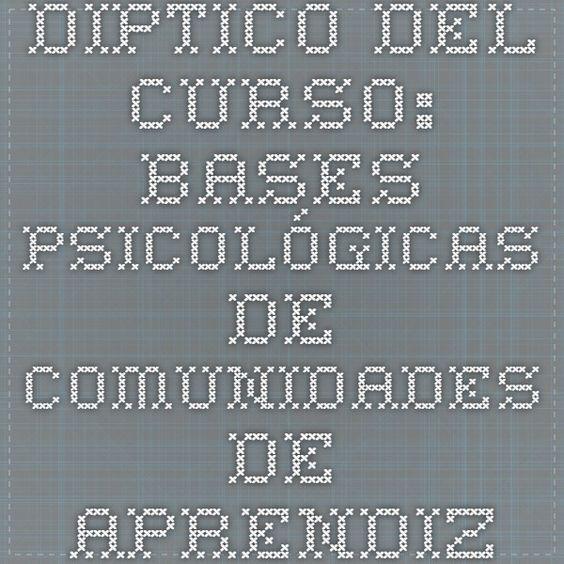 Díptico del curso: Bases psicológicas de Comunidades de Aprendizaje. Las aportaciones de Jerome Bruner.