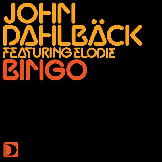 John Dahlbäck, Elodie – Bingo (single cover art)