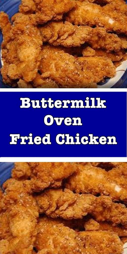 Buttermilk Oven Fried Chicken Recipe Hello My Recipe Schiffner Chickenrec In 2020 Oven Fried Chicken Buttermilk Oven Fried Chicken Oven Fried Chicken Recipes