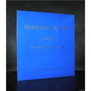 Bernard Buffet # l'Empire ou les plaisirs de la guerre# GARNIER, 1993, mint-