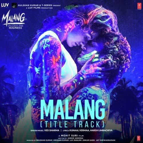 Malang In 2020 Mp3 Song Download Mp3 Song Songs