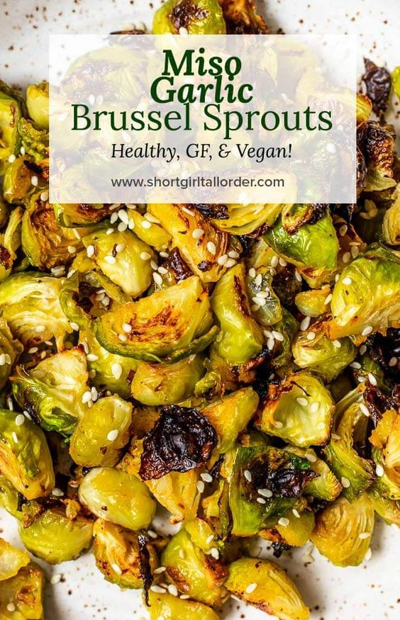 Roasted Miso Garlic Brussel Sprouts | Short Girl. Tall Order