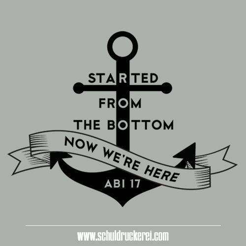Startedfromthebottomnowwearehere Ak18 Abschlussshirts