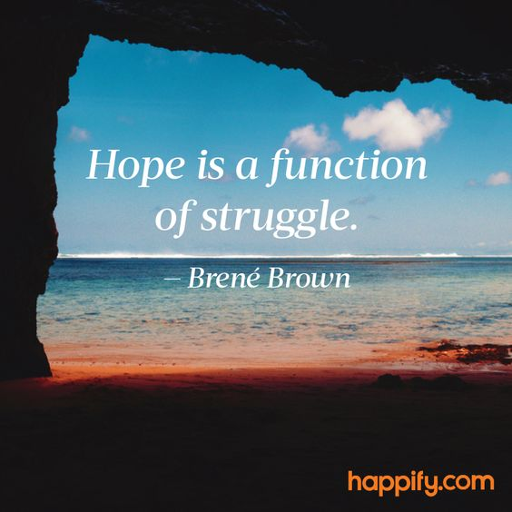 The Upside to Struggle - Brené Brown - Happify Daily