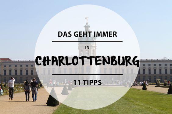Im schönen Charlottenburg gibt es einiges zu sehen und zu kosten. Wir stellen euch 11 schöne Plätze vor.