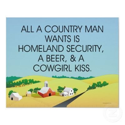 All A Country Man Wants....;))