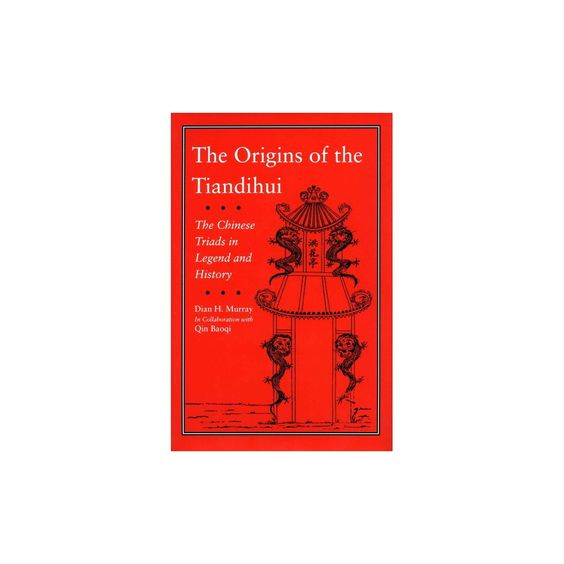 The Origins of the Tiandihui (Hardcover)