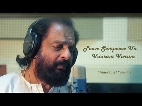 Poove Sempoove Un Vaasam Varum Solla Thudikuthu Manasu Kj Yesudas Youtube Tamil Video Songs Audio Songs Mp3 Song Download