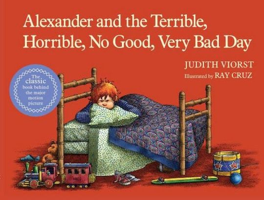Alexander And The Terrible Horrible No Good Very Bad Day By