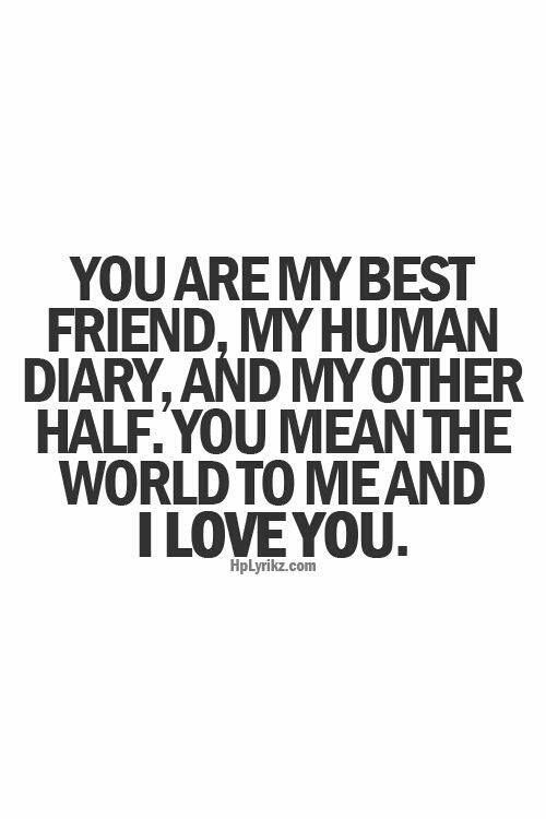I Love You Quotes For Your Best Friend : Love You Best Friend Quotes you are my best friend - # quotes ...