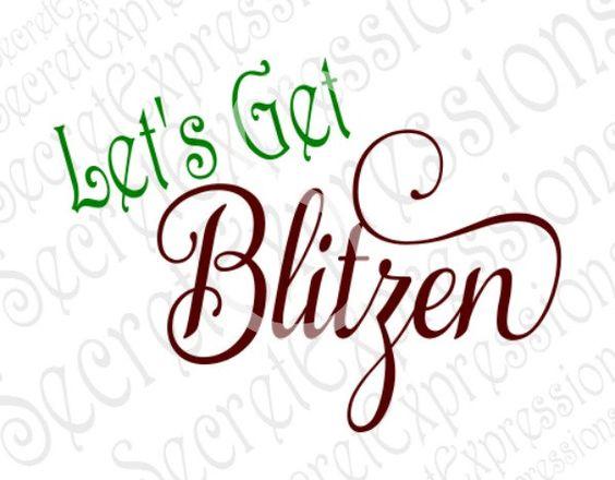Let's Get Blitzen Svg, Reindear Svg, Christmas Svg, Wine Glass Svg, Digital Cutting File, DXF, JPEG, SVG Cricut, Svg Silhoehtte, Print File by SecretExpressionsSVG on Etsy