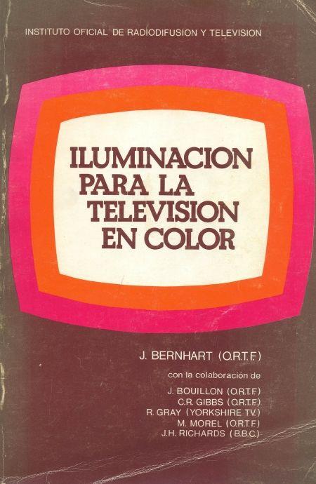 La iluminación para la televisión en color / J. Bernhart