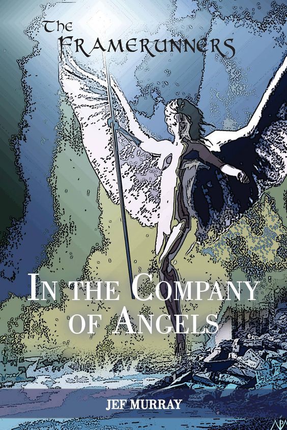 The Framerunners: In the Company of Angels