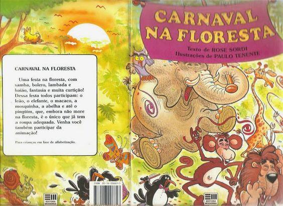 Pequenos Grandes Pensantes.: Carnaval na Floresta