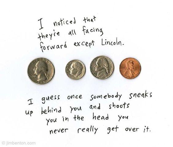 ha, Lincoln jokes.....