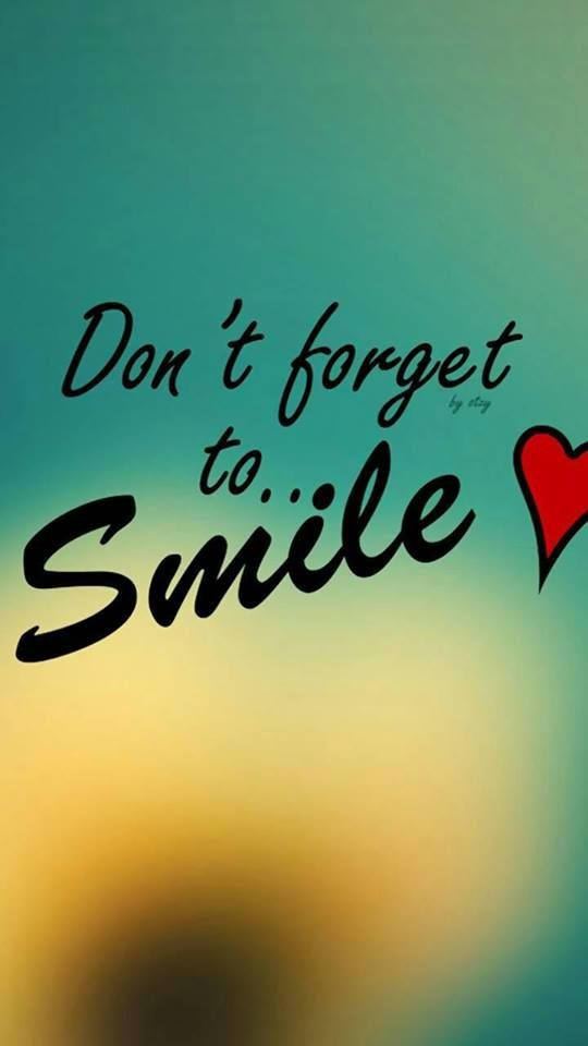 Cute Smile Wallpaper Smile Wallpaper Dont Forget To Smile Wallpaper Quotes