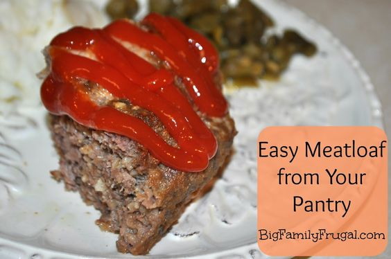 Easy meatloaf, Frugal and Pantry on Pinterest
