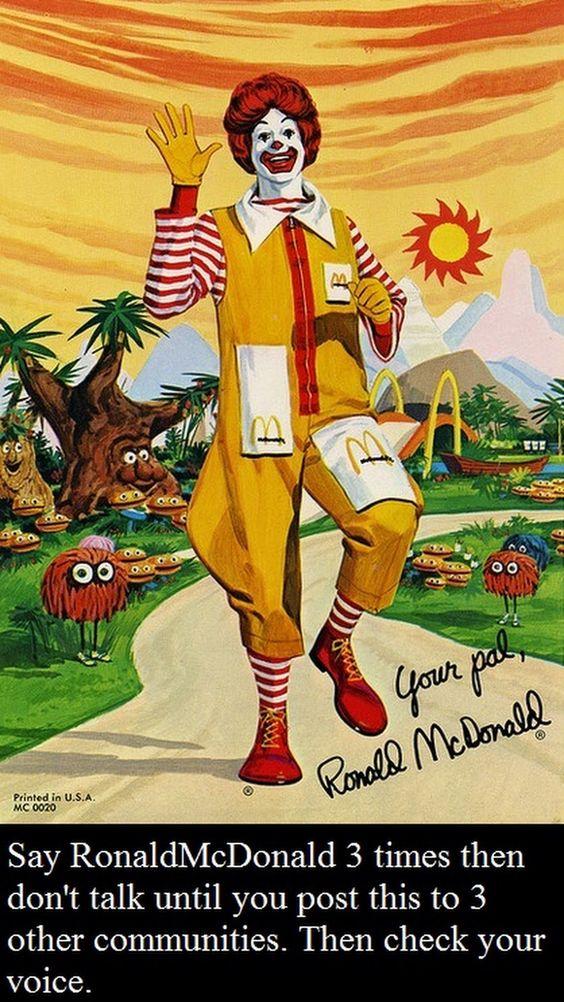 R u ready to sound like Ronald McDonald