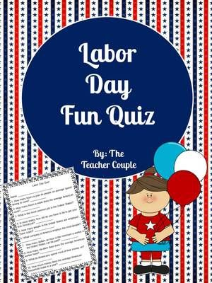 Labor Day Fun Quiz from TheTeacherCouple on TeachersNotebook.com - (2 pages) - 10 questions about the labor force in the United States. Great for discussion and fun to hear students' guesses!: