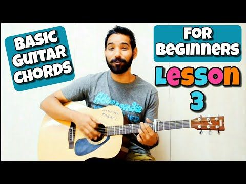 Basic Guitar Lesson 3 For Beginners In Hindi By Youtube Basic Guitar Lessons Guitar Chords Beginner Guitar Songs For Beginners