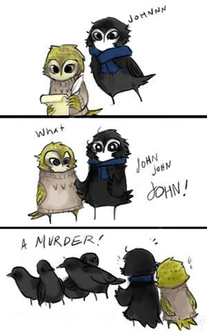 Love that Sherlock, even as a bird, is still whining to Johnnnn.  (Seth sent me this pin and said he wouldn't have seen the humor in it if I hadn't taught him that a group of crows is called a murder.  See, you do learn things in school that you'll use later in life...well on pinterest anyway!  lol ~ SW)