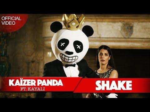 Kaizer Panda Shake Ft Kayali Official Video Kaizer Panda Youtube Shakes Panda Online Panda