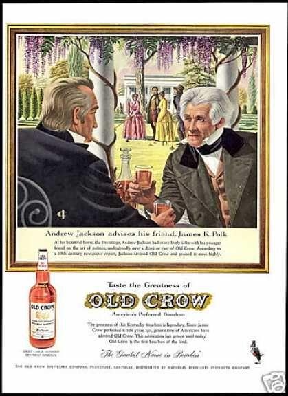 Andrew Jackson James Polk Art Old Crow Bourbon (1959)