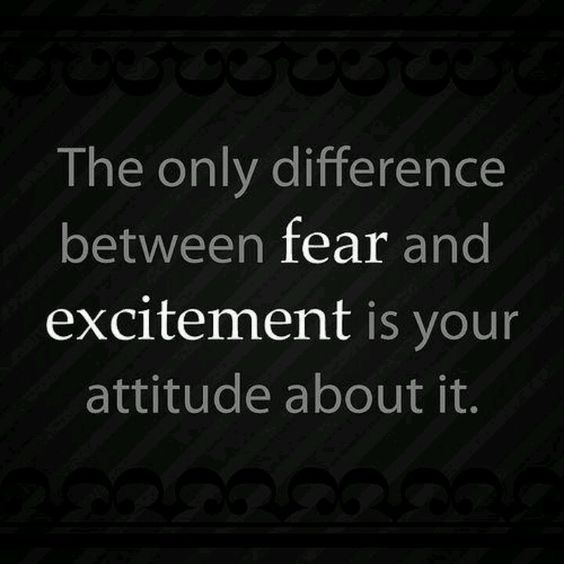 The Difference Between Fear And Excitement: