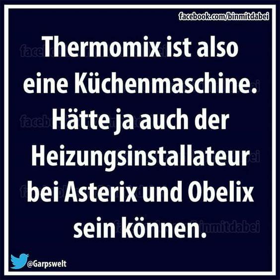 Thermomix, Heizungsinstallateur aus einem kleinen gallischen Dorf...