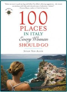 On Our Nightstand: 100 Places in Italy Every Woman Should Go | Mosaic Art NOW