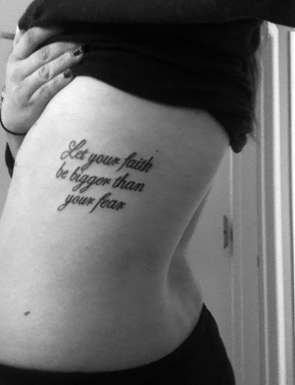 let your faith be bigger than your fear tattoos