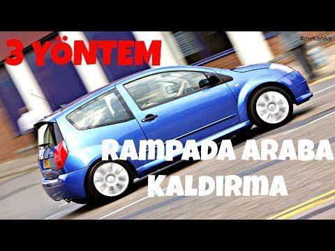 Yokusta Rampada Araba Kaldirma Yontemleri 3 Yontem Pratik Bilgiler Youtube Araba Bilgi Youtube