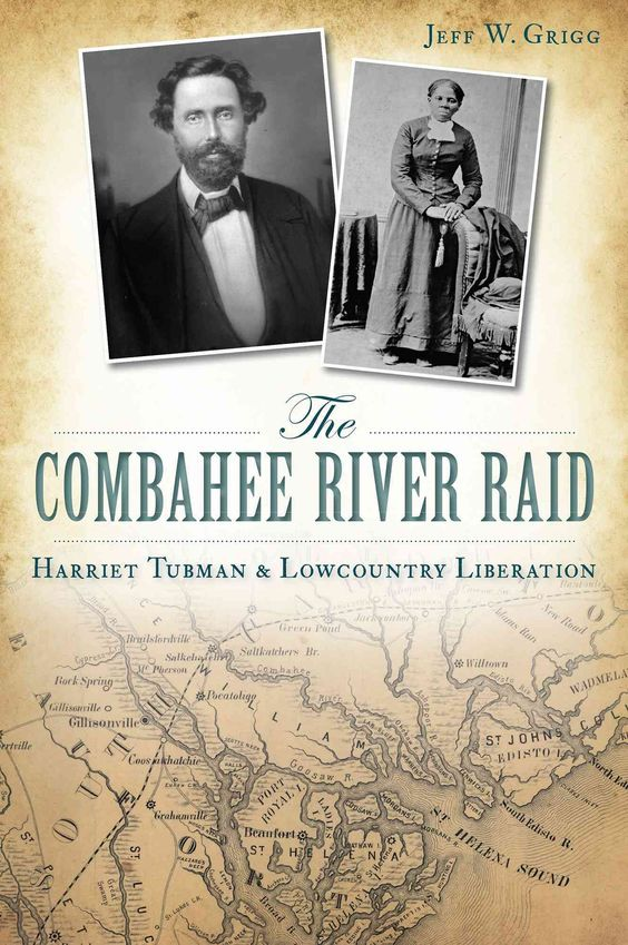 The Combahee River Raid: Harriet Tubman & Lowcountry Liberation