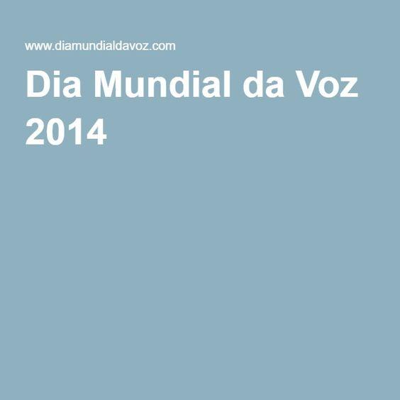Dia Mundial da Voz 2014