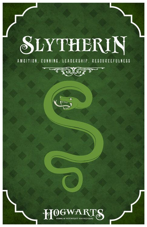 If I had to pick a house in Harry potter, I would honestly pick slytherin