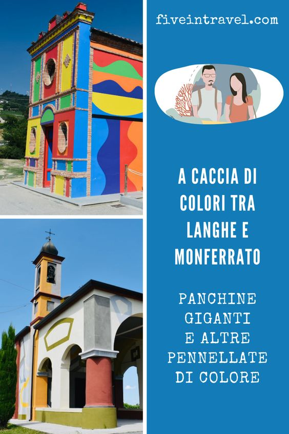 A caccia di colori tra Langhe e Monferrato   Panchine giganti e altre pennellate di colore