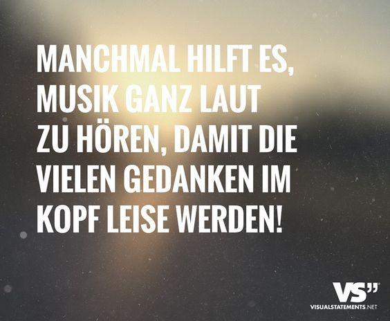 musik ganz laut, gedanken leiser | quotes | pinterest | musik und