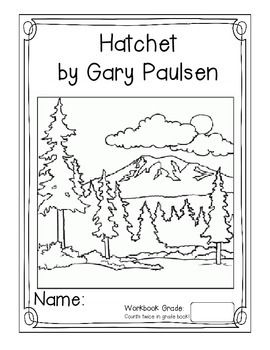 Hatchet By Gary Paulsen Literature Unit Cover Pages