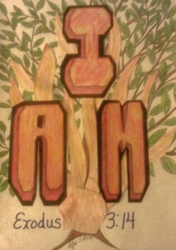 I Am, Exodus 3:14; artist credit - d.f.a.v. 5-27-14
