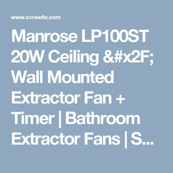 Manrose Lp100st 15w Bathroom Extractor Fan With Timer Chrome 240v Extractor Fans Bathroom Extractor Fan Timer