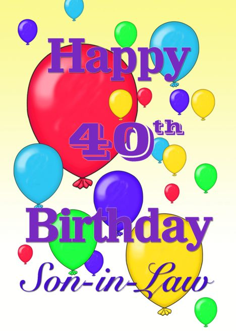 Happy 40th Birthday Son In Law Balloons Card Ad Sponsored Birthday Happy Son Card Happy 30th Birthday Happy 8th Birthday Happy 40th Birthday